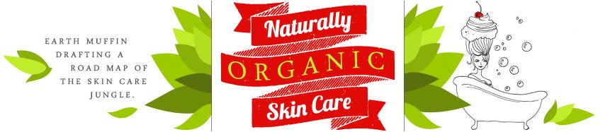 Naturally Organic Skin Care